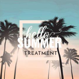 Hello Summer Treatment