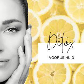 Wij 'detoxen' onze huid, doet u mee?